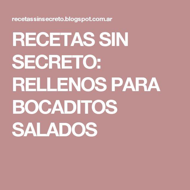 RECETAS SIN SECRETO: RELLENOS PARA BOCADITOS SALADOS