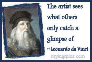 famous artists sayings/ Da Vinci