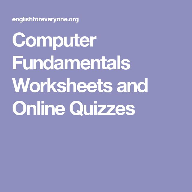 Computer Fundamentals Worksheets and Online Quizzes