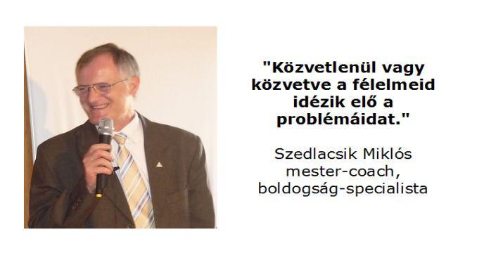 Lélek - Boldog élet - Coaching - Szedlacsik Miklós