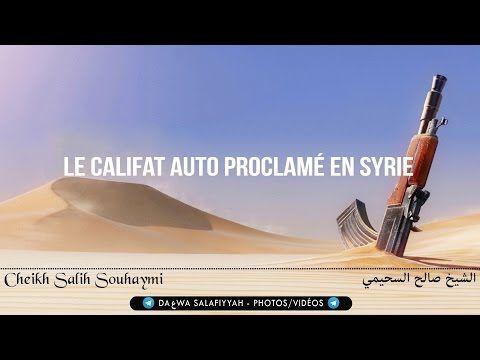 Le califat auto proclamé en Syrie - Sheikh Souhaymi