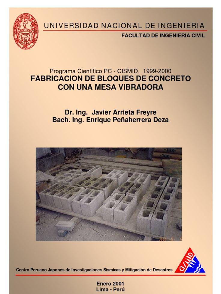 Manual para instalar una fábrica de bloques de cemento. Manual para fabricar bloques de cemento.