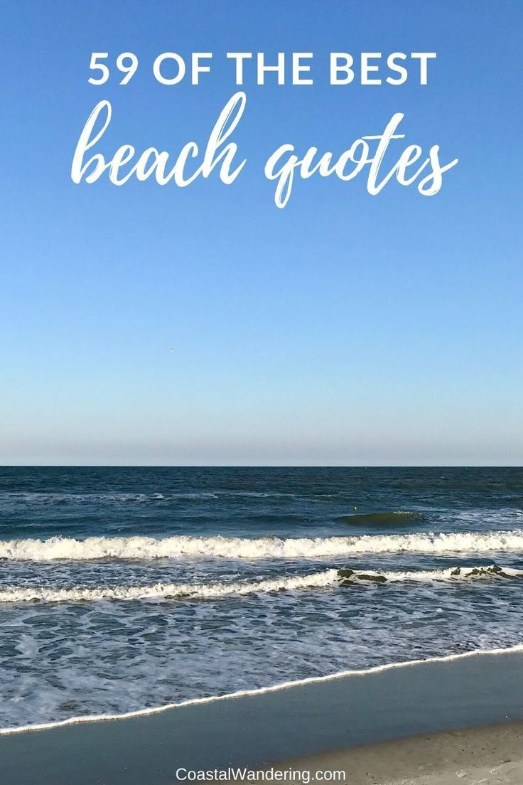 59 Beach Quotes to Brighten Your Day Beach quotes