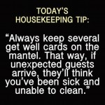Tip: Remember This, Good Ideas, Housekeeping Tips, Houses Clean Tips, Funny Stuff, Funny Quotes, Humor, Great Ideas, Get Well Cards