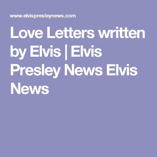 Love Letters written by Elvis   Elvis Presley News Elvis News