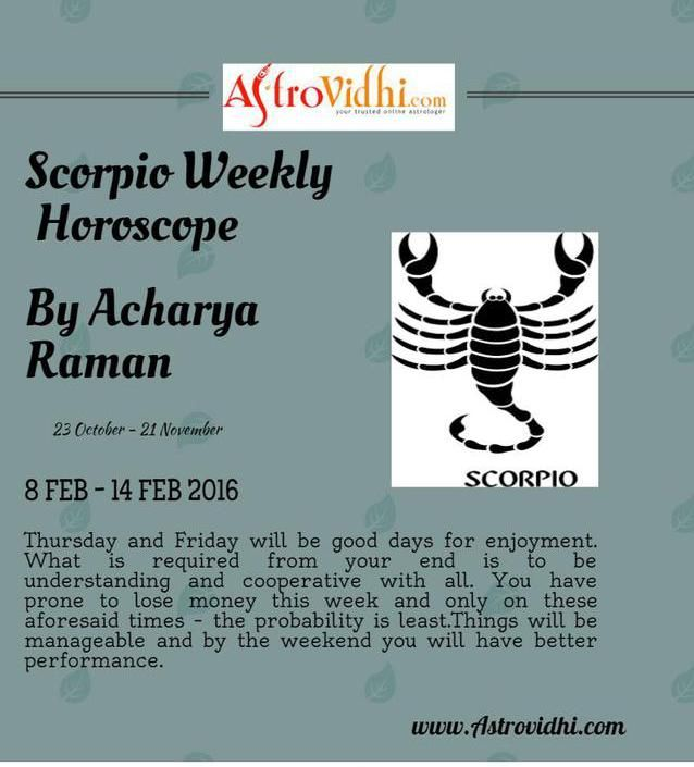 Check your Scorpio weekly Horoscope ( from 8 Feb to 14 Feb 2016 ) and plan your full week accordingly.