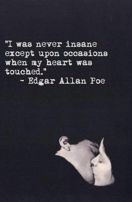 Edgar Allen Poe has such beautiful work.