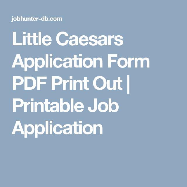 Little Caesars Application Form PDF Print Out Printable
