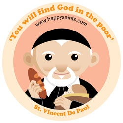 'You will find God in the poor' ~ St. Vincent de Paul www.happysaints.com