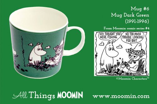 Moomin mug #6 by Arabia Mug #6 - Dark Green Produced: 1991-1996 Illustrated by Camilla Moberg and manufactured by Arabia. The original comic strip can be found in Moomin comic album #4.