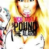 nicki minaj pound the alarm - Bing Images