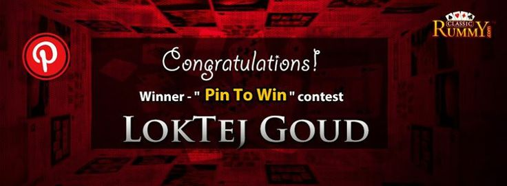"""Congratulations """"LOKTEJ GOUD"""" - You are our """"Pin To Win"""" Contest Winner!!!  You have won Rs. 100/- #cash free...  Thanks for participating and keep checking for more contests and promos.  To know more about the offer check the link below: https://www.classicrummy.com/social-rummy-games-online?link_name=CR-12"""