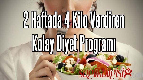 2 Haftada 4 Kilo Verdiren Diyet Programı