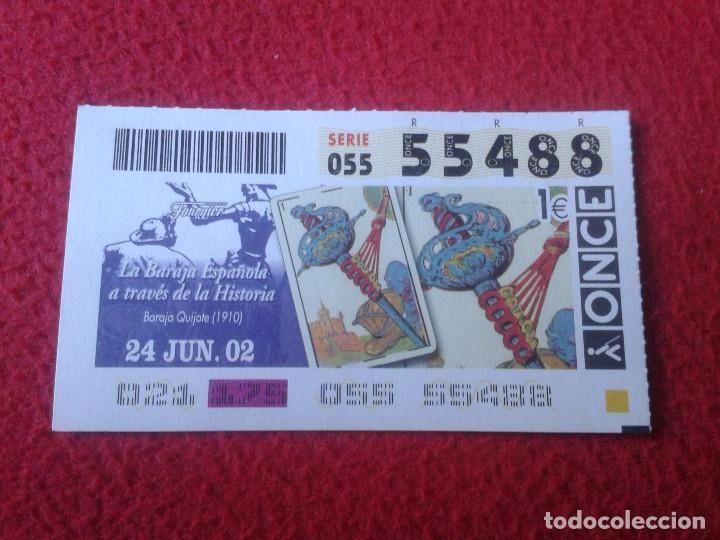 CUPON DE LA ONCE CIEGOS LOTERIA LOTERY 2002 BARAJA ESPAÑOLA. QUIJOTE DE 1910 VER FOTO/S Y DESCRIPCIO
