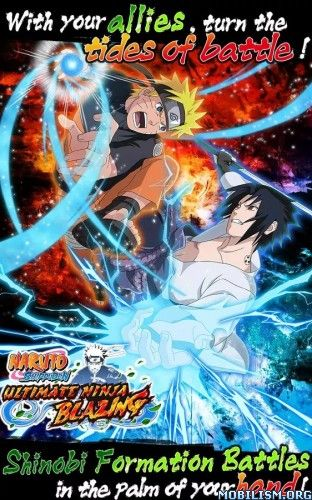 Ultimate Ninja Blazing v1.5.5 (Mods)Requirements: Android 4.2+Overview: The latest NARUTO SHIPPUDEN game! Take part in Shinobi Formation Battles in the first mobile game from the Ultimate Ninja series!  Game...