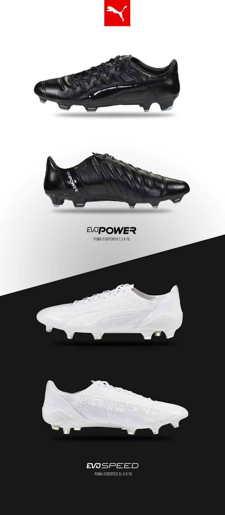 The all new Puma evoPower and evoSpeed. The evoPOWER 1.3 K FG - is  engineered