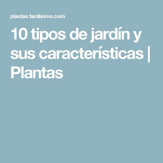 10 tipos de jardín y sus características | Plantas