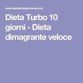 Dieta Turbo 10 giorni - Dieta dimagrante veloce