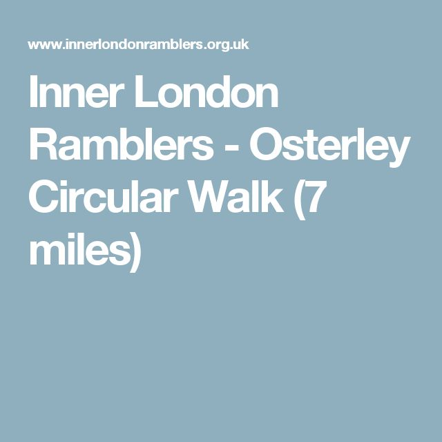 Inner London Ramblers - Osterley Circular Walk (7 miles)