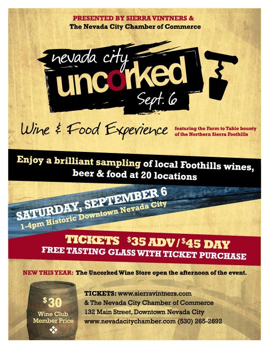 Mark your calendars! Nevada City Uncorked, Saturday, September 6th.