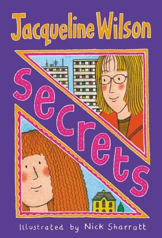 Secrets - Jacqueline Wilson.