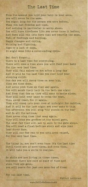 The last time poem Made me a little sad. Cherish every moment!