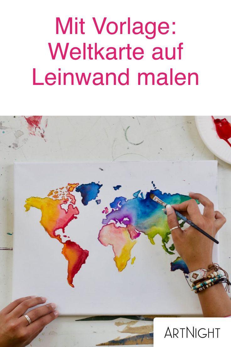 Weltkarte Malen Schritt Fur Schritt Zum Kunstwerk Selber Malen Weltkarte Bilder Selber Malen
