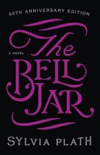 The Bell Jar - Sylvia Plath - Hardcover : The Bell Jar | Hardcover
