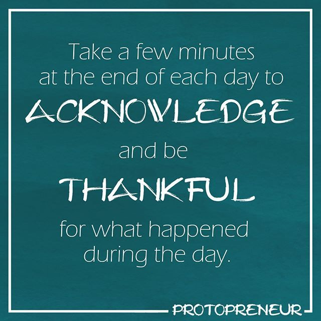 Take a few minutes at the end of each day to #acknowledge and be #thankful for what happened during the day.    #motivation   #happiness  #peace  #goodvibes #positivethinking   #selfcare  #personaldevelopment  #begrateful  #stateofmind  #personalgrowth #bethankful