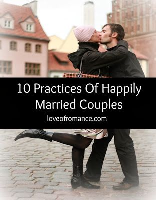 Romance Me: 10 Practices of Happily Married Couples