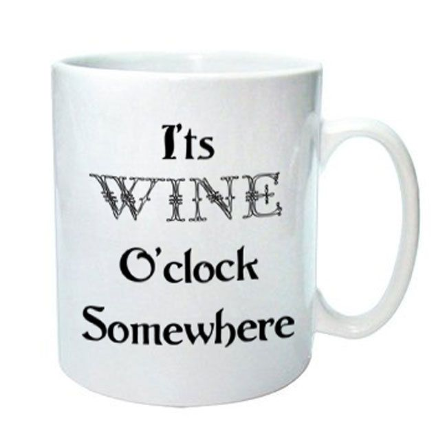 It's Wine O'Clock Somewhere mug, wine lovers mug, by cjcprint on Etsy