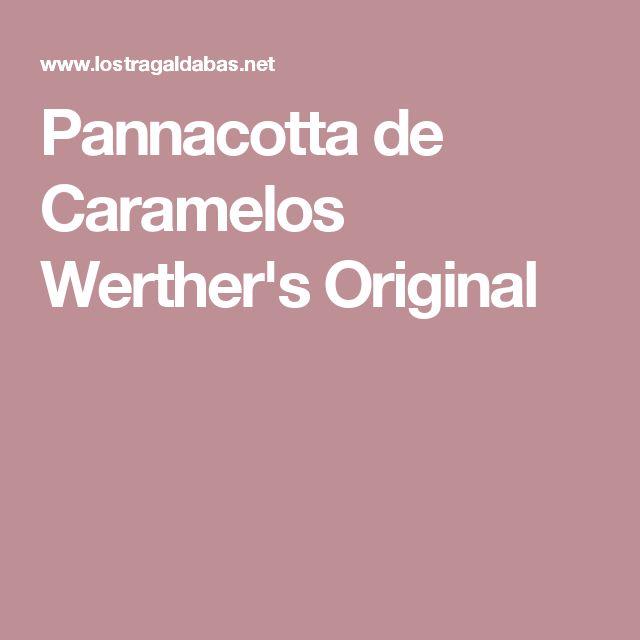 Pannacotta de Caramelos Werther's Original