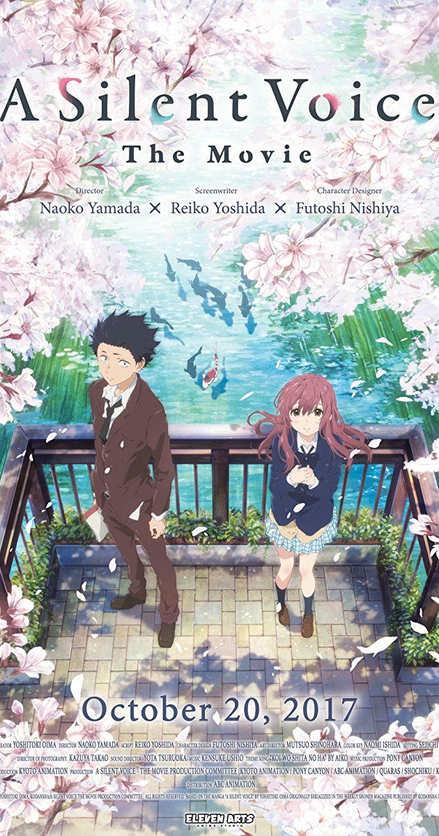 Directed By Naoko Yamada With Miyu Irino Saori Hayami Aoi Yuki Kensho Ono A Young Man Is Ostracized By His Class Anime Films Anime Movies Kyoto Animation