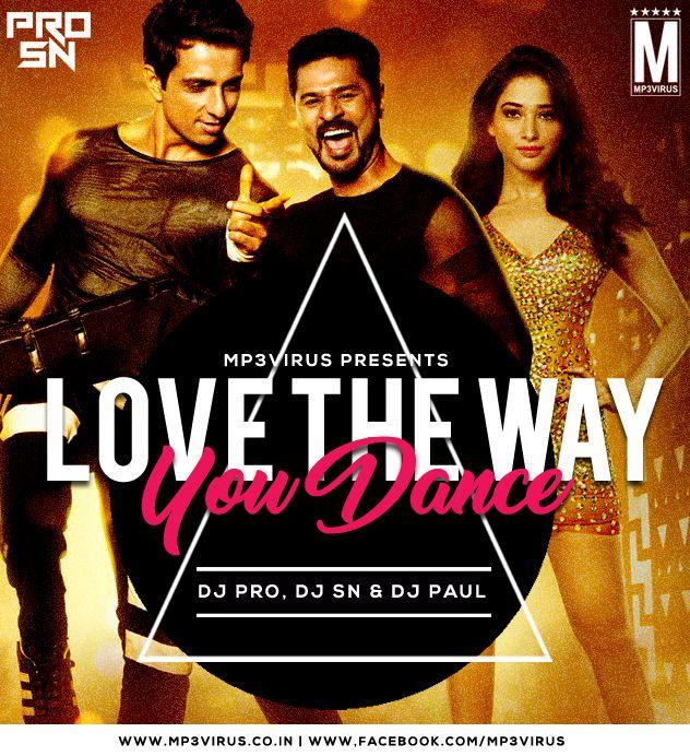 Love The Way You Dance - DJ PRO, DJ SN & DJ Paul (Remix) Latest Song, Love The Way You Dance - DJ PRO, DJ SN & DJ Paul (Remix) Dj Song