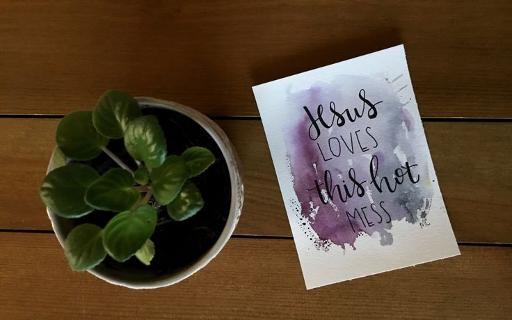 A personal favorite from my Etsy shop https://www.etsy.com/ca/listing/476041351/watercolor-art-jesus-loves-this-hot-mess