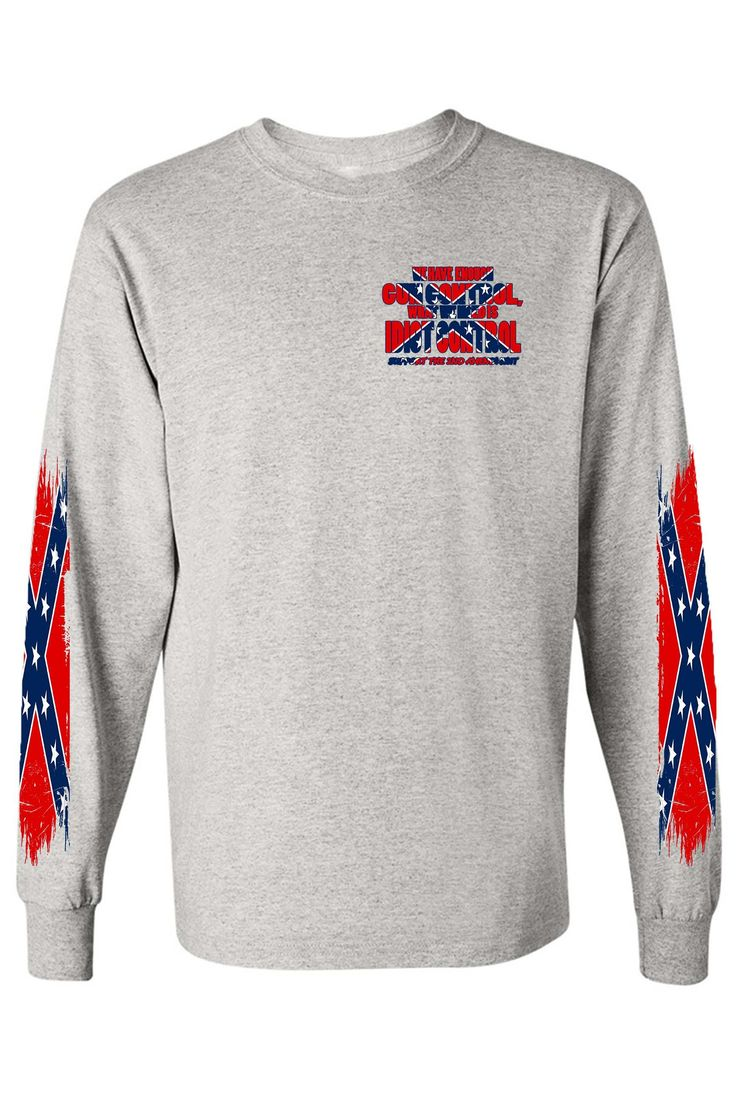 Men's Confederate Rebel Flag Long Sleeve Shirt What We Need Is Idiot C - SHORETRENDZ