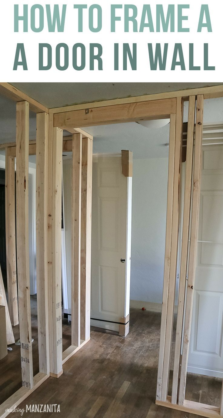 You Ve Gotta Check Out This Detailed Tutorial About How To Frame The Studs On An Interior Wall Around A Door