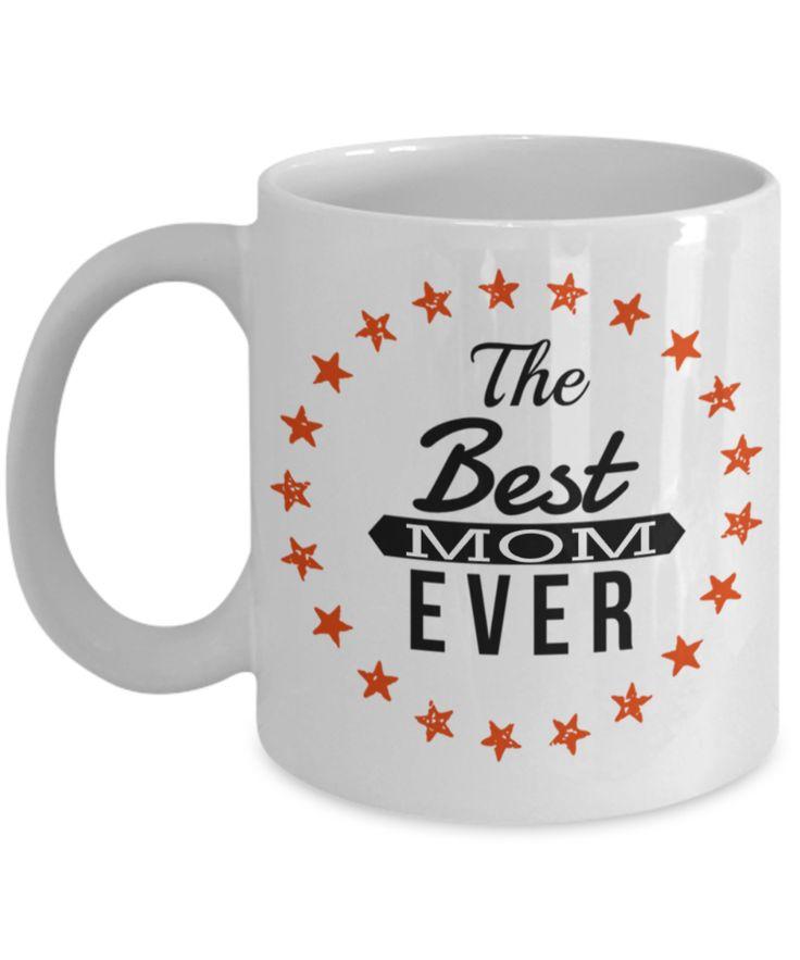 Funny Coffee Mugs For Mom -best Mom Mugs Coffee - Mom Coffee Mug-cheap Gift Ideas For Mom - Funny Gifts For Mom - Birthday Gift Mom - Mugs For Mom - The Best Mom Ever White Mug