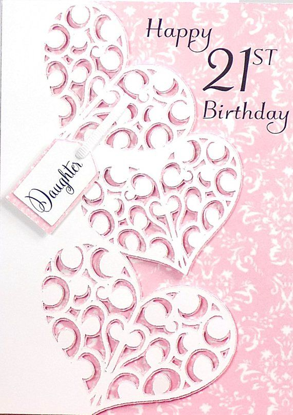 Happy 21st Birthday Two Hearts Bound Together For Your Special Daughter And You W Happy 21st Birthday Daughter Happy 21st Birthday Wishes 21st Birthday Cards