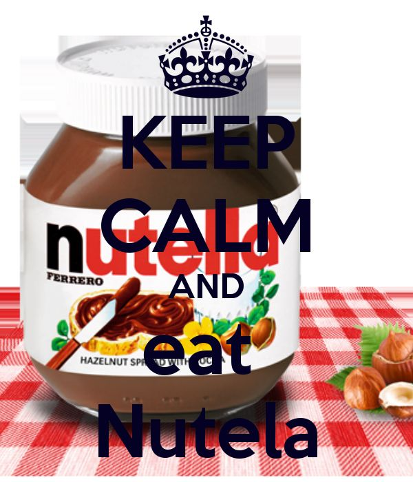 KEEP CALM AND eat Nutela