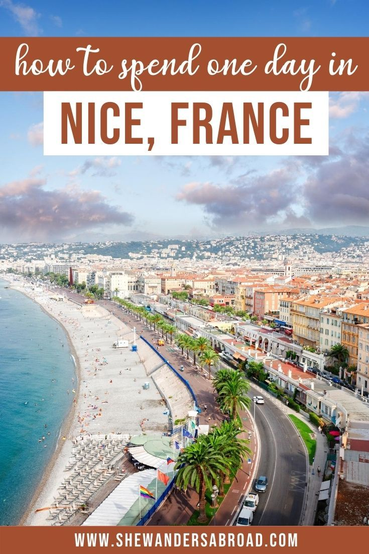 One Day In Nice Itinerary You Ll Want To Steal Nice France Travel Europe Travel Nice France Photography