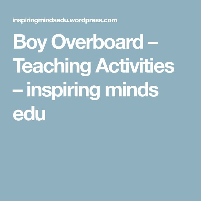 Boy Overboard – Teaching Activities – inspiring minds edu