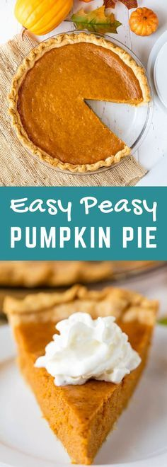 This Pumpkin Pie is so easy to make, I call it Easy Peasy Pumpkin Pie! It requires just a few ingredients, and five minutes of your time to get it into the oven. Perfect for Thanksgiving and Christmas! #pumpkin #pie #recipe #easy
