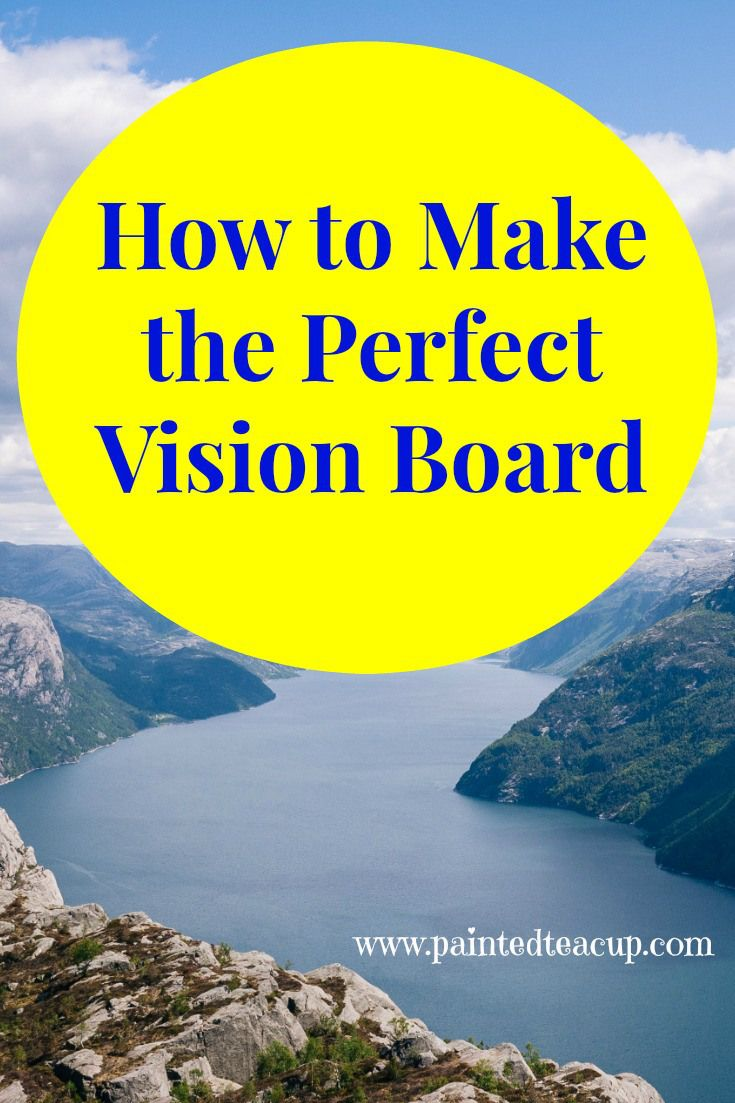 How To Make The Perfect Vision Board Goal Setting Law Of Attraction