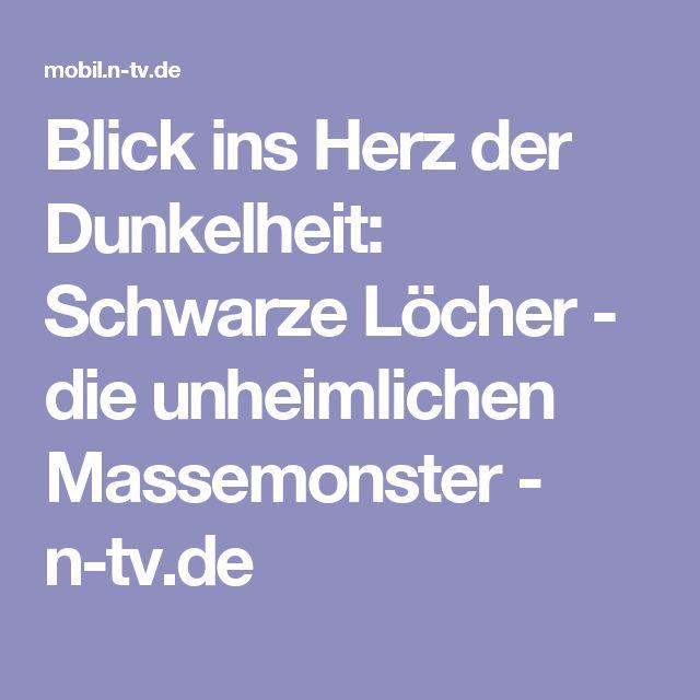 Blick ins Herz der Dunkelheit: Schwarze Löcher - die unheimlichen Massemonster - n-tv.de