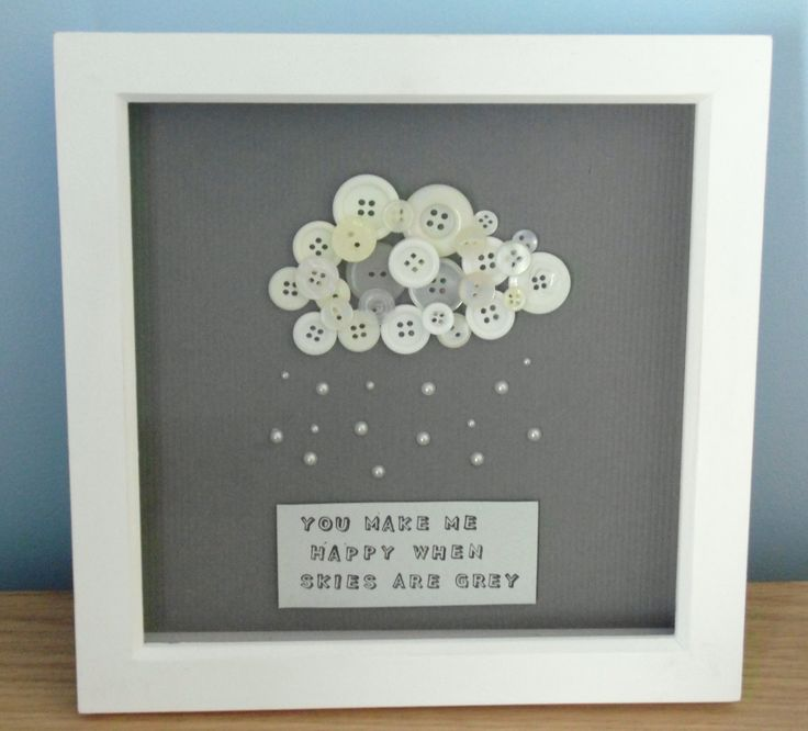 """You make me happy when skies are grey"" Perfect gift! Frame 8""x8"" £15"