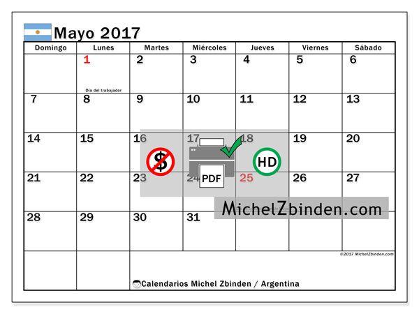 """Calendario mayo 2017 """"Días feriados en Argentina"""" - Calendarios Michel Zbinden, Argentina"""