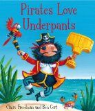 Free lesson ideas and resources for the book Pirates Love Underpants by Claire Freedman.