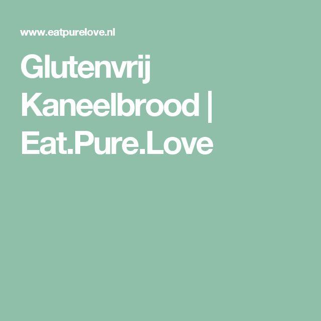 Glutenvrij Kaneelbrood | Eat.Pure.Love