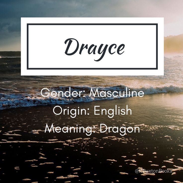 Drayce - boy's name